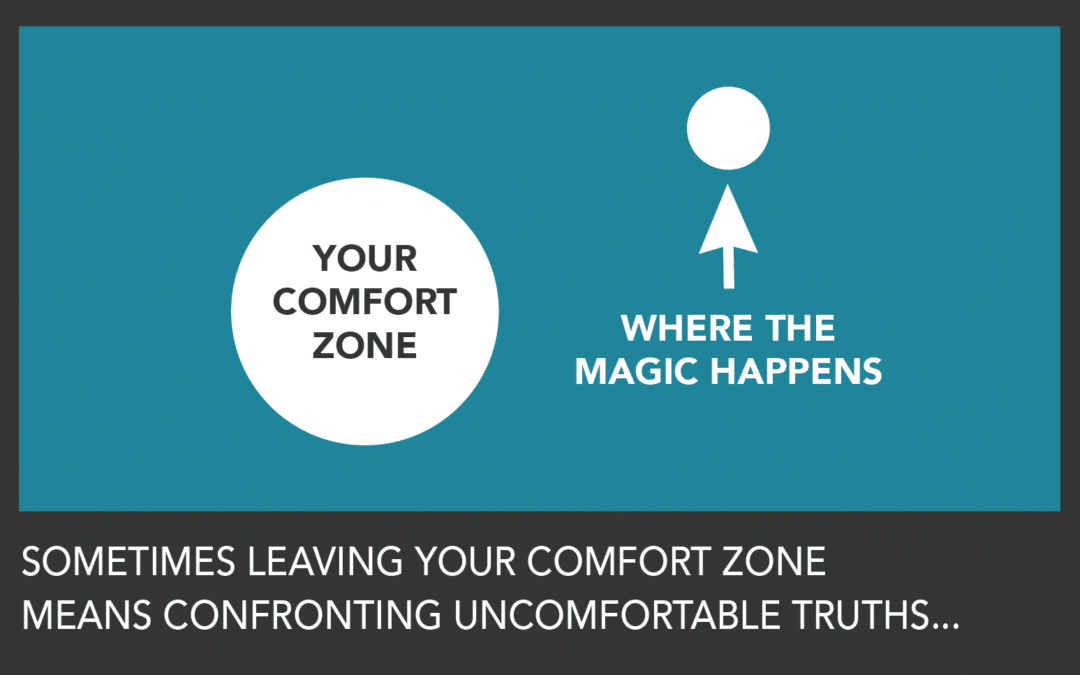 Why You Should Get Out of Your Comfort Zone