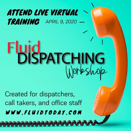 Fluid Dispatching Workshop